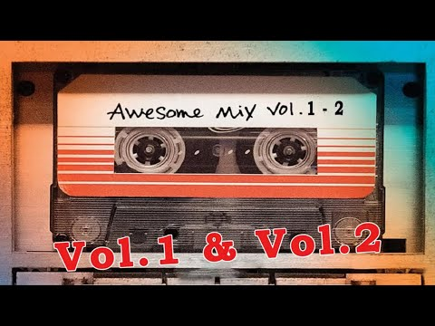 Guardians of the Galaxy Awesome Mix Vol 1  Vol 2  Soundtrack