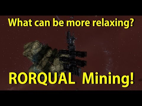Rorqual Mining - What can be more relaxing? - EVE Online