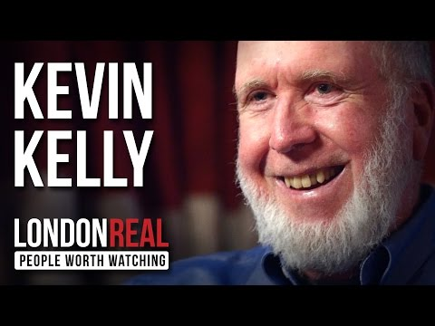 Kevin Kelly - The Inevitable - PART 1/2 | London Real