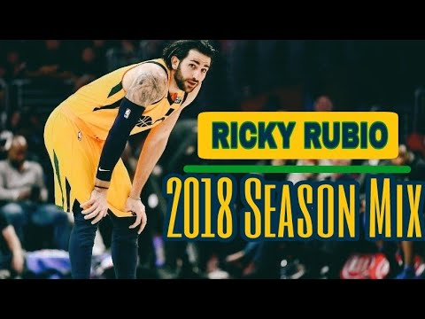 Ricky Rubio 2018 Mix - All The Above