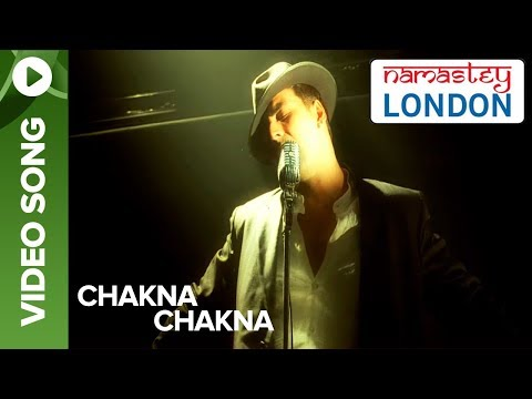 Chakna Chakna (Official Video Song) | Namastey London | Akshay Kumar & Katrina Kaif