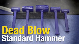 Standard Dead Blow Hammers - Dead Blow Hammers for EVERY JOB! Eastwood