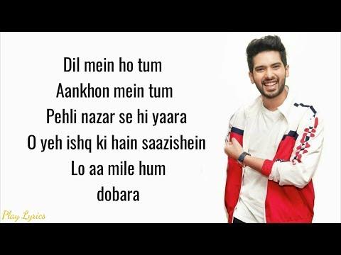 Dil Mein Ho Tum (lyrics) : Armaan Malik | Cheat India |