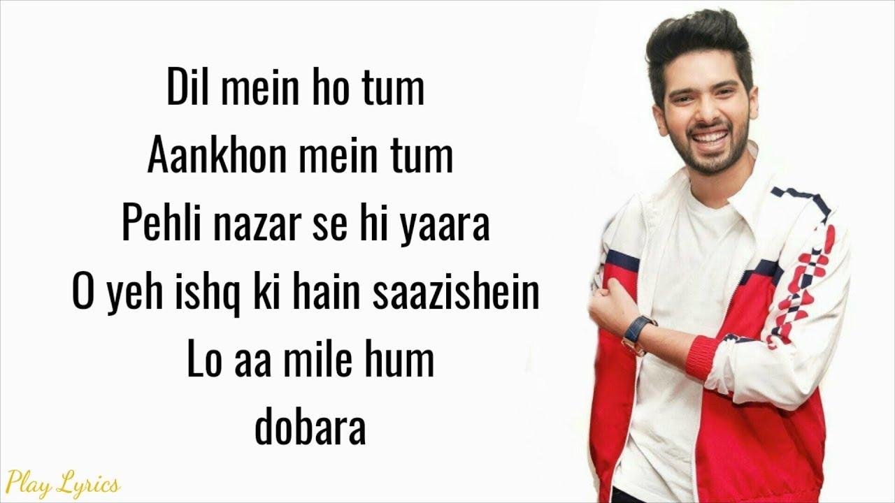 Dil Mein Ho Tum Lyrics – Cheat India   Armaan Malik ...