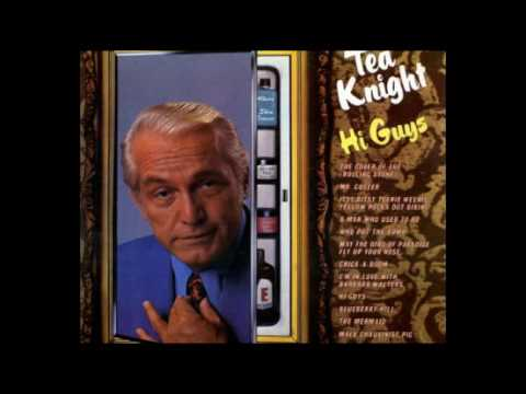 Ted Knight - Who Put the Bomp