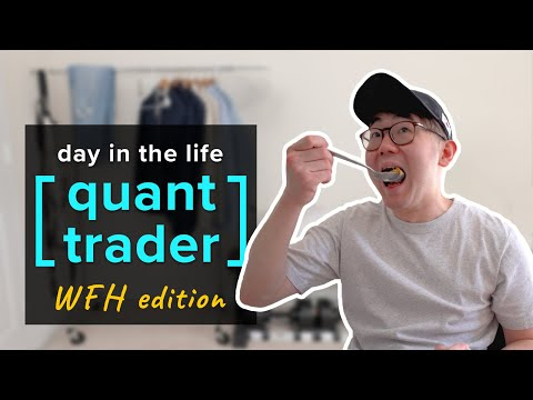 Day in the Life of a Quant Hedge Fund Trader (Quarantine Edition)
