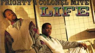 FRIGHTY & COLONEL MITE - LIFE HQ