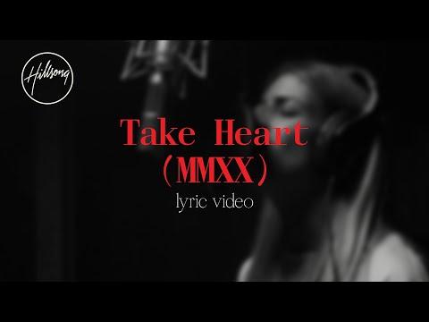 Hillsong Worship – Take Heart (MMXX)