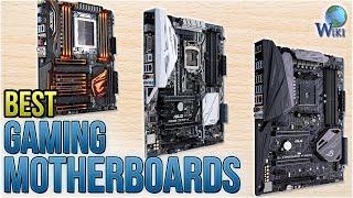 10 Best Gaming Motherboards 2018