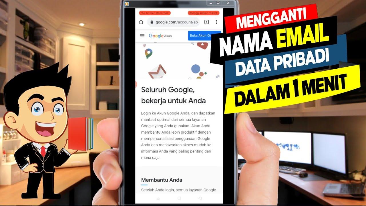 cara mengganti nama akun email dan data pribadi di hp android laptop