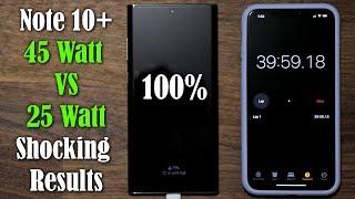 Galaxy Note 10 Plus - 45 Watt vs 25 Watt Fast Charging Speed Test - SHOCKING RESULTS