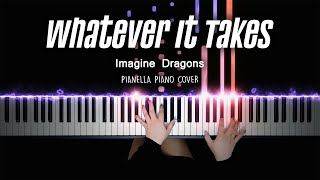 Imagine Dragons - Whatever It Takes   Piano Cover by Pianella Piano