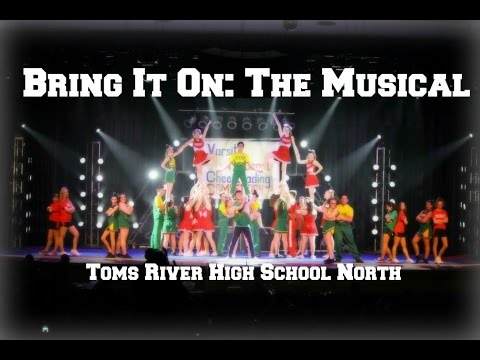 ✿~ Bring It On: The Musical // Toms River High School North    ~✿