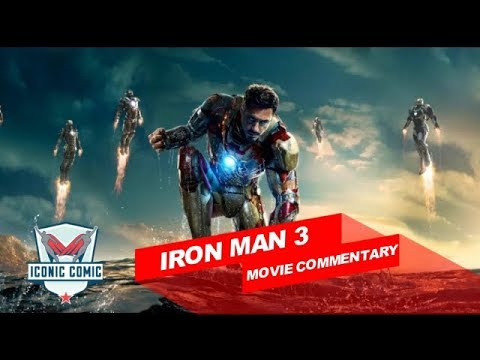 Iron Man 3 Movie Commentary!