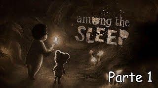 Among the Sleep Walkthrough Parte 1 - Español (PC Gameplay)