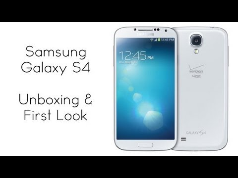 Samsung Galaxy S4 Unboxing and First Look (Verizon)