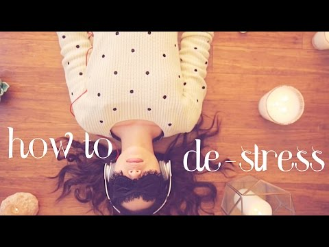 How to de-Stress ♥