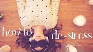 How to de-Stress ♥