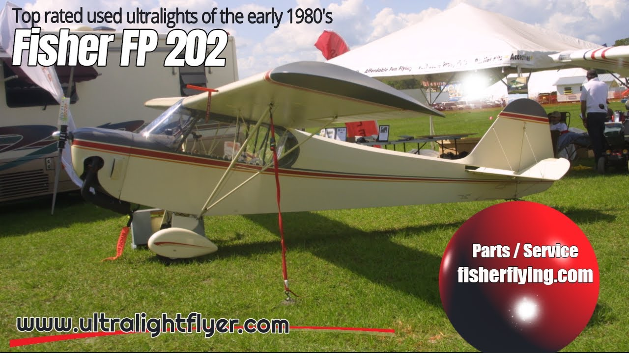 Fp 202 Koala Ultralight Fisher Flying Products Top Rated Ultralight Aircraft Of The Early 1980s Youtube
