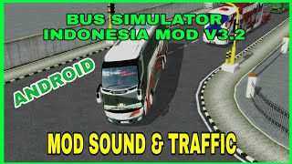 Gambar cover BUSSID MOD SOUND & TRAFFIC V3.2 + CARA PASANG | BUS SIMULATOR INDONESIA
