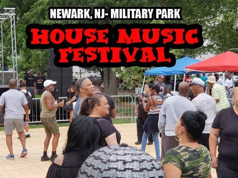 Military Park, Newark, NJ House Music Fest Review (Video of the event at the end.)