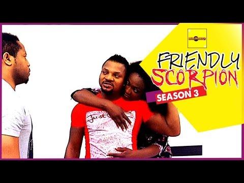 Friendly Scorpion [Part 3] - Nigerian Nollywood Movies