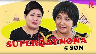 Superqaynona 5-son | Суперкайнона 5-сон