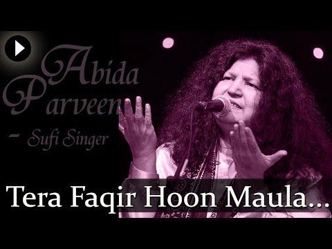 Tera Fakir Hoon Maula - Best Of Sufi - Abida Parveen