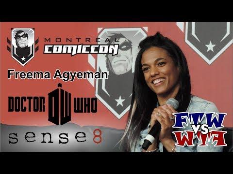 Freema Agyeman - Doctor Who & Sense8 - Montreal ComicCon - Panel