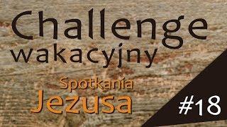 #ChallengeWakacyjny | Wyzwanie #18