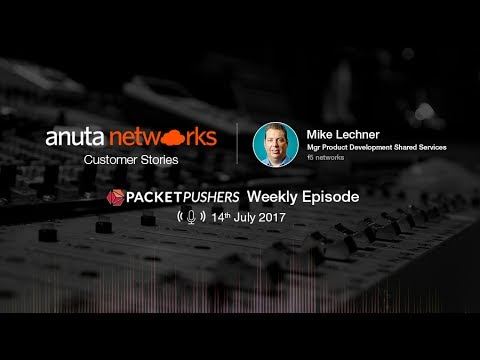 Anuta Networks Customer Stories: F5 Silverline DDoS Cloud on Packet Pushers Podcast