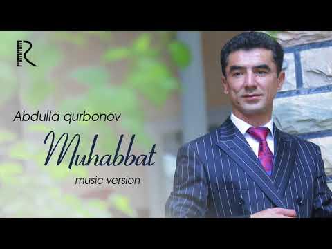 Abdulla Qurbonov - Muhabbat