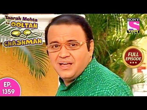 Taarak Mehta Ka Ooltah Chashmah - Full Episode 1359 - 05th August, 2018 thumbnail