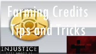 Injustice Gods Among Us iOS Farming Credits Tips and Tricks