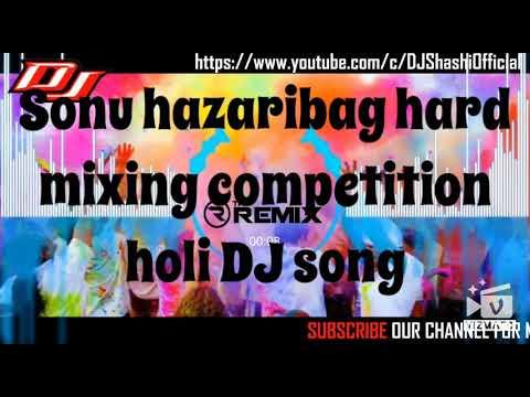Holi Bhojpuri Khassri Lal DJ Tapori Dance DJ Sonu Hazaribag Hard Mixing