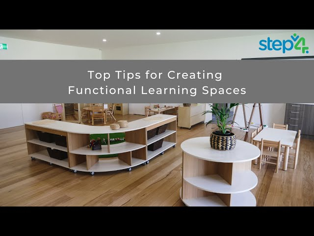 Top Tips for Creating Functional Learning Spaces