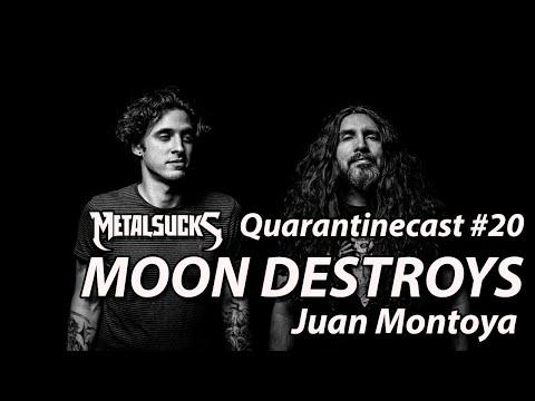 MOON DESTROYS' Juan Montoya (ex-Torche) on The Quarantinecast #20