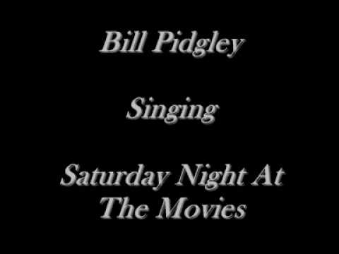 Bill Pidgley - Saturday Night At The Movies - The Drifters Cover CD's On eBay Just Type Bill Pidgley