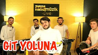 YİĞİT AKTAŞ & GİT YOLUNA
