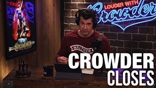 CROWDER CLOSES: Defeating Fear | Louder With Crowder