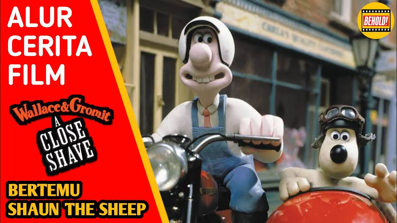 Download BERTEMU SHAUN - Alur Cerita Film Wallace and Gromit a Close Shave (1995)