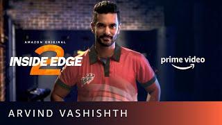 I'm coming back to change the game - Arvind Vashishth   Inside Edge Season 2   Amazon Prime Video