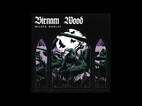 Birnam Wood - Wicked Worlds (Full Album 2018)