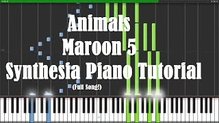 """Animals"" - Maroon 5 (Synthesia Piano Tutorial) [w/ Free MIDI + Sheets DL]"