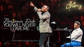 benjamin-dube-ft-khaya-mthethwa-you-will-never-leave-me-gospel-praise-worship-song