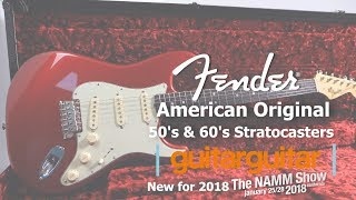 Fender American Original NAMM 2018 | 50's & 60's Strats Video