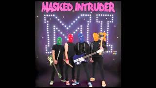 Masked Intruder - I Fought The Law (Official)