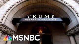 Lawsuit Accuses President Donald Trump Of Violating Emoluments Clause   MTP Daily   MSNBC
