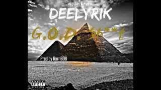 Deelyrik - G.O.D. Shit Prod by Rarri808