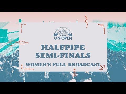 Full Broadcast Replay - 2018 Burton U·S·Open Women's Halfpipe Semi-Finals
